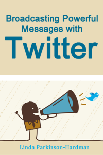 broadcasting powerful messages with twitter