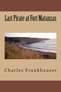 last pirate at fort matanzas