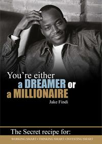 dreamer or millionaire