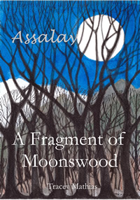 a fragment of moonswood